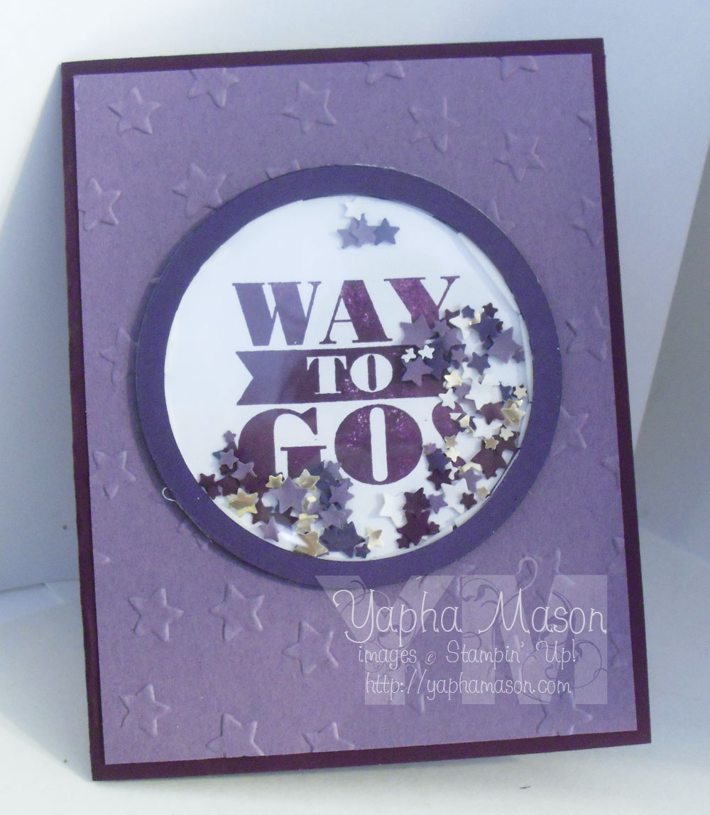 Way to Go Shaker Card by Yapha
