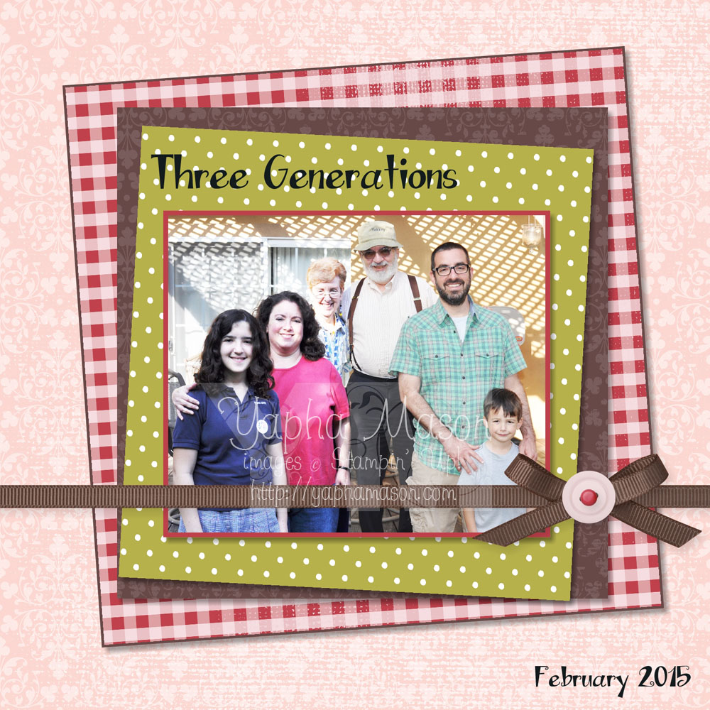 Three Generations Scrapbook Page by Yapha